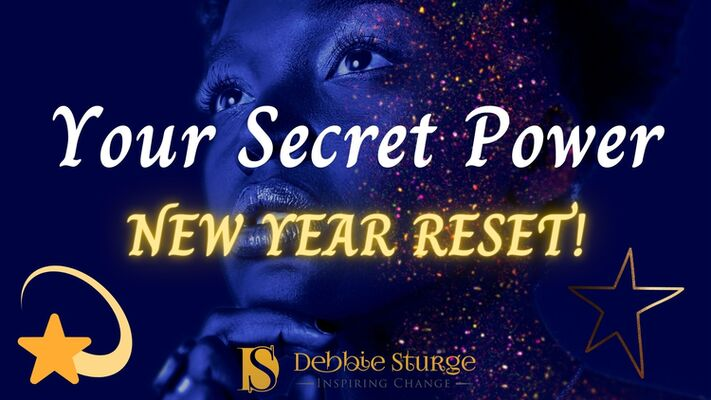 Your Secret Power - New Year Reset!